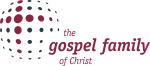gospel family of Christ